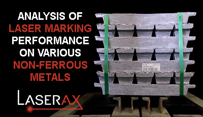 White Paper: Analysis of the Performance on Laser Marking on Various Non-ferrous Metals